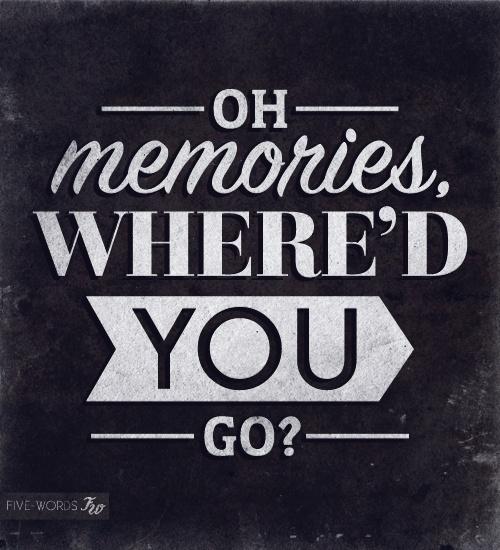 Oh Memories!